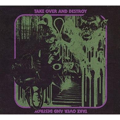 TAKE OVER & DESTROY CD
