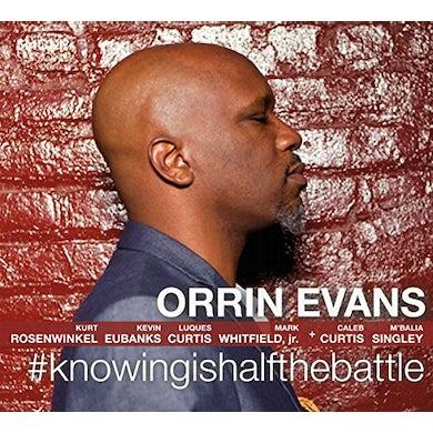 Orrin Evans KNOWINGISHALFTHEBATTLE CD