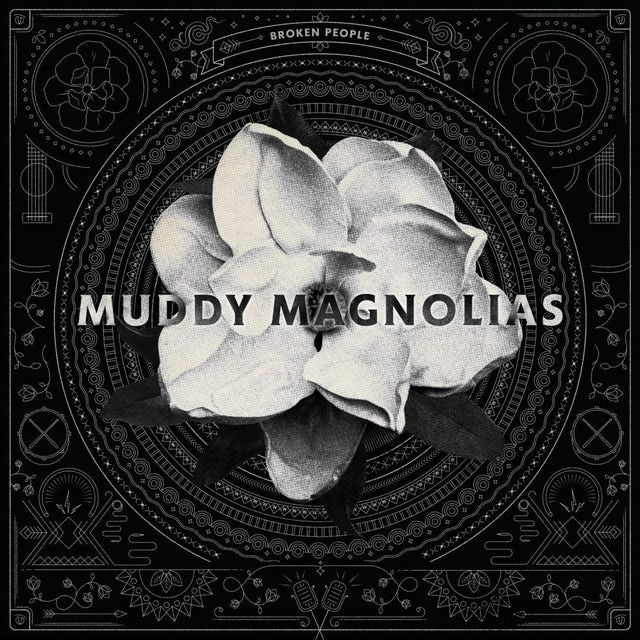Muddy Magnolias BROKEN PEOPLE CD