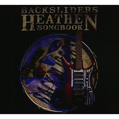 Backsliders HEATHEN SONGBOOK CD