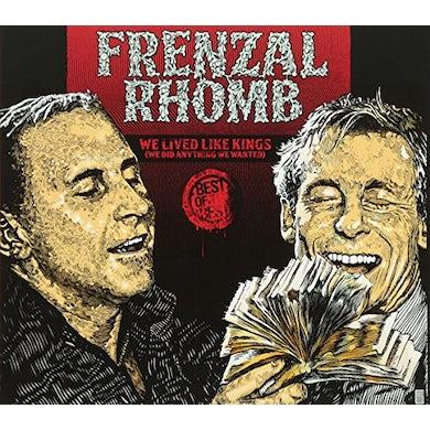 Frenzal Rhomb WE LIVED LIKE KINGS (WE DID ANYTHING WE WANTED) CD