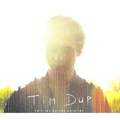 Tim Dup VERS LES OURSES POLAIRES CD