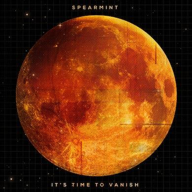 Spearmint IT'S TIME TO VANISH Vinyl Record
