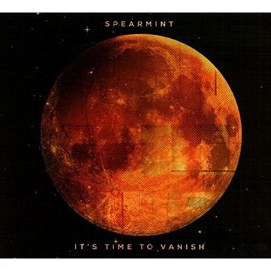 Spearmint IT'S TIME TO VANISH CD
