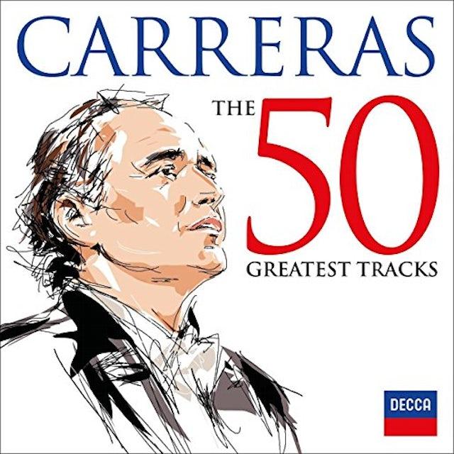 JOSE CARRERAS: 50 GREATEST TRACKS CD