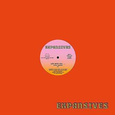 EXPANSIVES LIFE WITH YOU Vinyl Record
