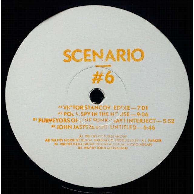 SCENARIO #6 / VARIOUS