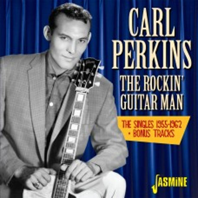 Carl Perkins ROCKIN GUITAR MAN:SINGLES 1955-62 + BONUS TRACKS CD