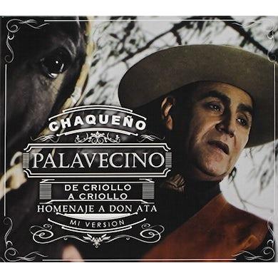Chaqueno Palavecino DE CRIOLLO A CRIOLLO CD
