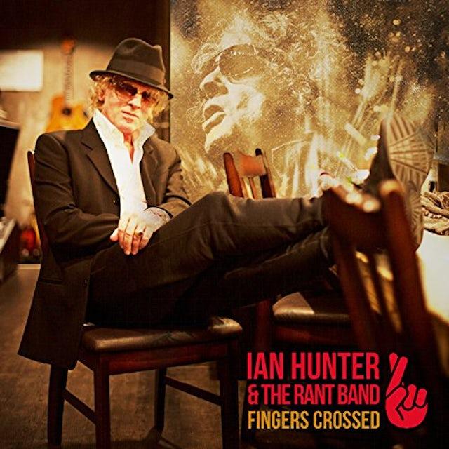 Ian Hunter FINGERS CROSSED CD