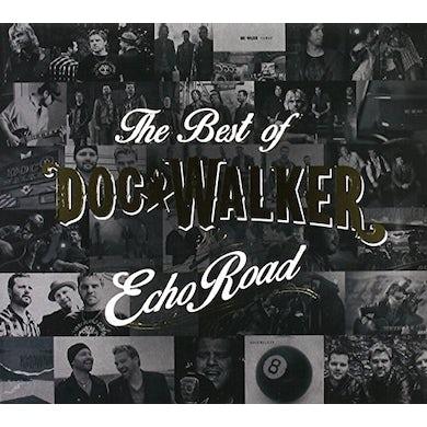 ECHO ROAD: BEST OF DOC WALKER CD