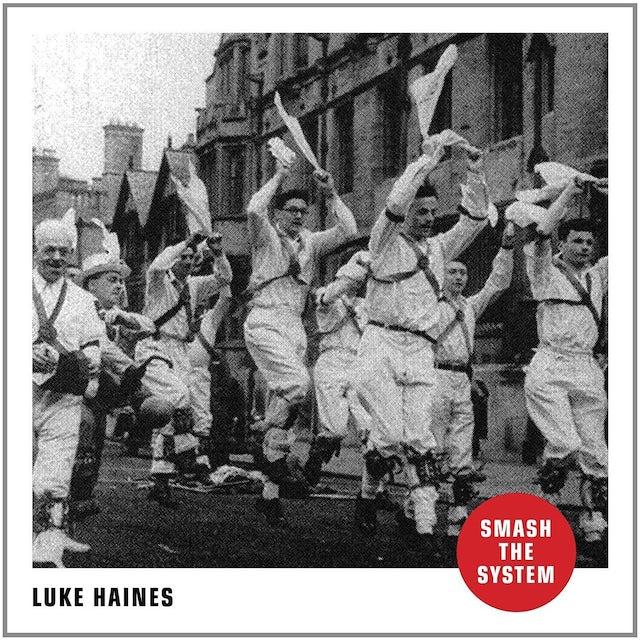 Luke Haines SMASH THE SYSTEM CD