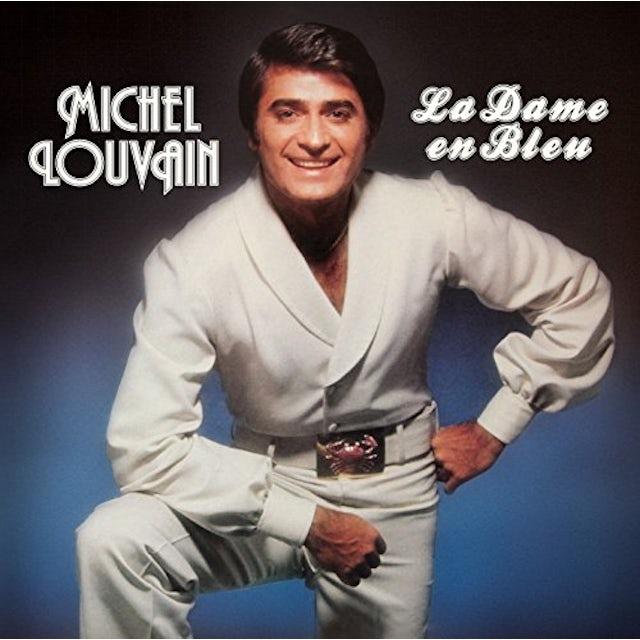 Michel Louvain LA DAME EN BLEU: EDITION 40EME ANNIVERSAIRE CD