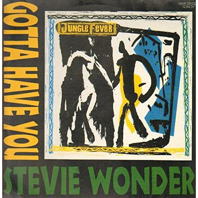 Stevie Wonder GOTTA HAVE YOU (3 MIXES +) Vinyl Record