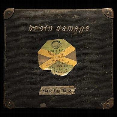 Brain Damage TALK THE TALK CD