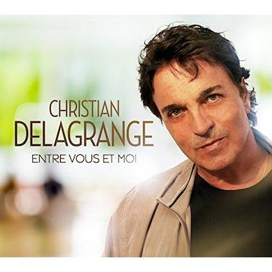 Christian Delagrange ENTRE VOUS ET MOI CD