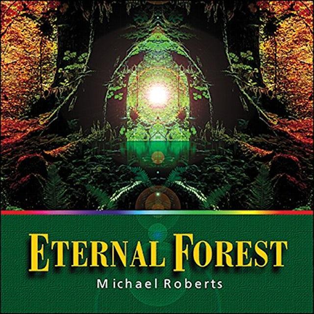 Michael Roberts ETERNAL FOREST CD