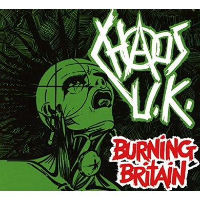 Chaos Uk BURNING BRITAIN CD