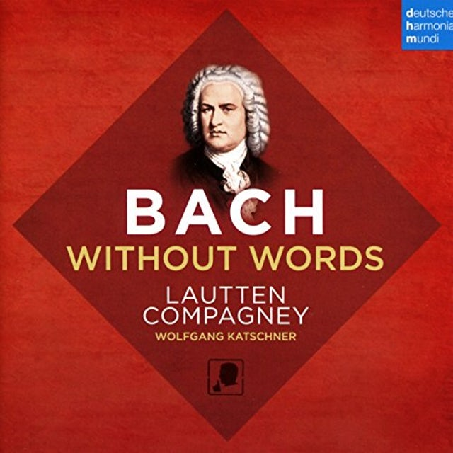 Lautten Compagney BACH WITHOUT WORDS CD