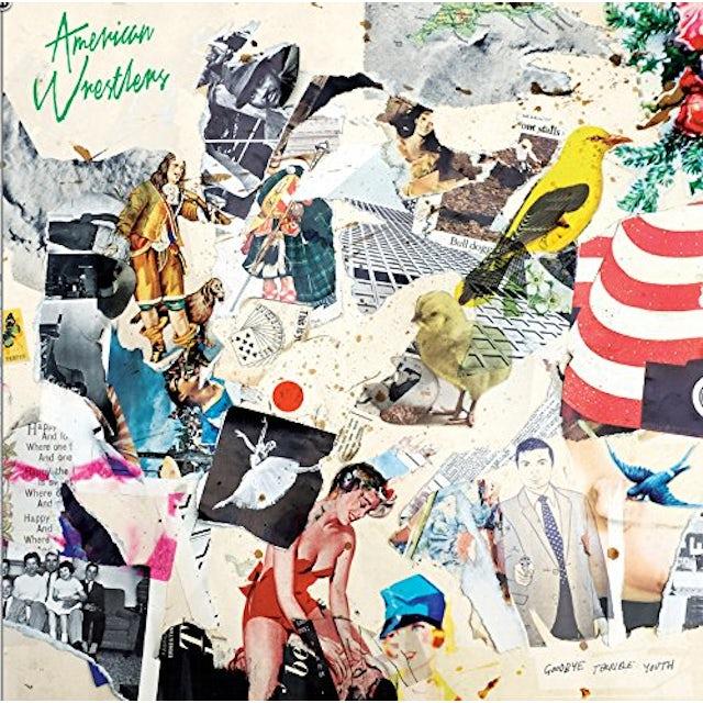 AMERICAN WRESTLERS GOODBYE TERRIBLE YOUTH CD