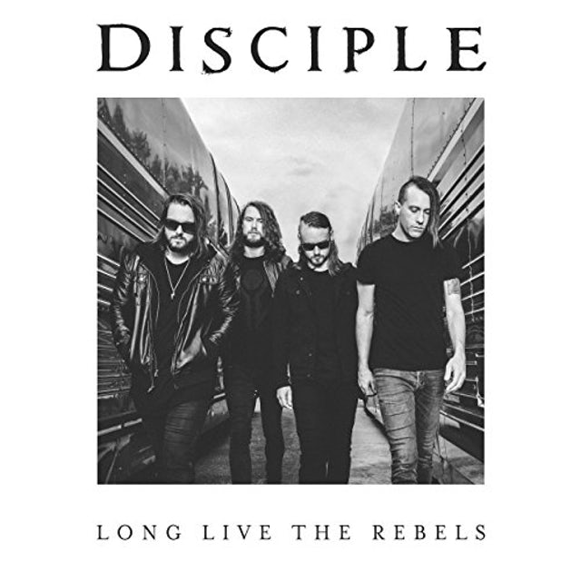 Disciple LONG LIVE THE REBELS CD