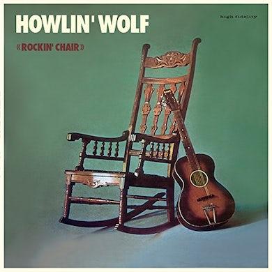 Howlin' Wolf ROCKIN CHAIR ALBUM + 4 BONUS TRACKS Vinyl Record