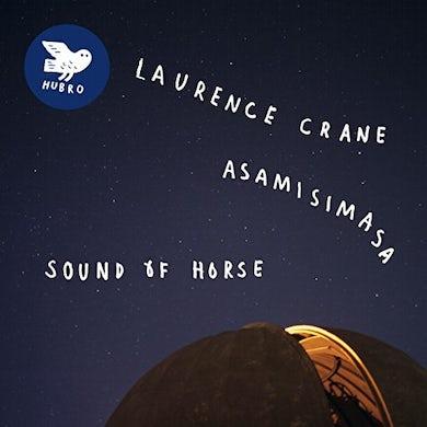 Laurence Crane & Asamisimasa SOUND OF HORSE Vinyl Record
