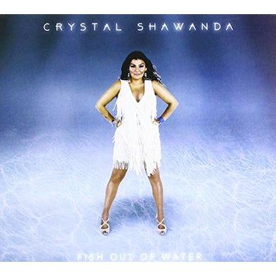 Crystal Shawanda FISH OUT OF WATER CD