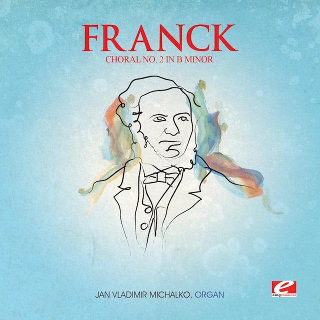 Franck CHORAL 2 B MIN TROIS CHORALS CD