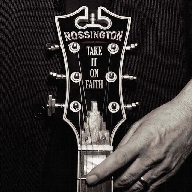 Rossington TAKE IT ON FAITH CD