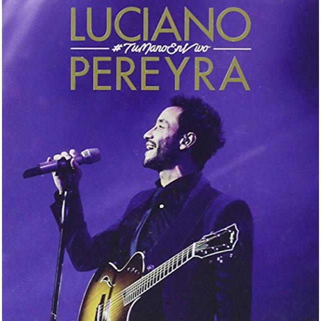 Luciano Pereyra TU MANO EN VIVO CD
