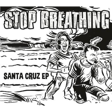 STOP BREATHING SANTA CRUZ Vinyl Record