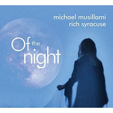 Michael Musillami OF THE NIGHT CD
