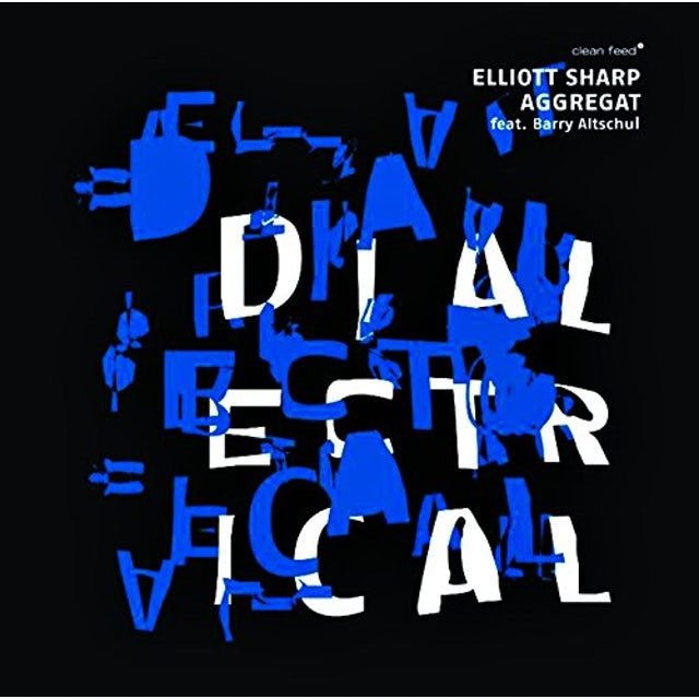 Elliott Sharp DIALECTRICAL FEAT BARRY GUY CD