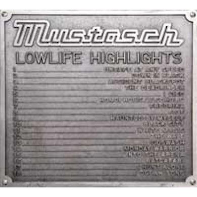 Mustasch LOWLIFE HIGHLIGHTS BEST OF CD