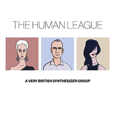The Human League ANTHOLOGY: A VERY BRITISH SYNTHESIZER GROUP CD
