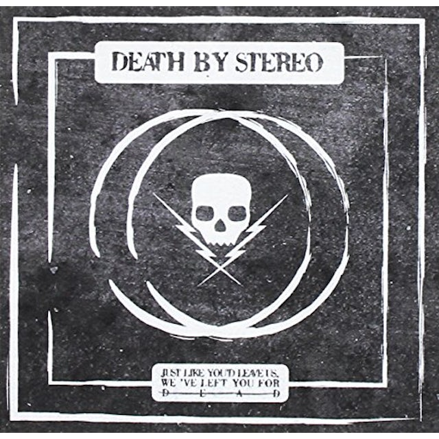 Death By Stereo JUST LIKE YOU'D LEAVE US WE'VE LEFT YOU CD
