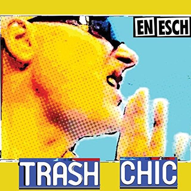 En Esch TRASH CHIC CD