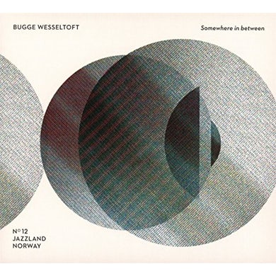 Bugge Wesseltoft SOMEWHERE IN BETWEEN: 1996-2016 20 YEARS 20 TRACKS CD