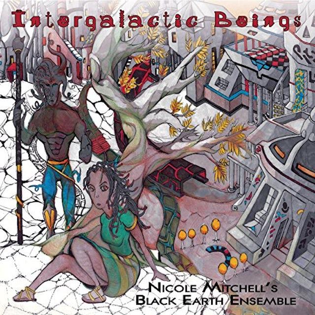 Nicole Mitchell'S Black Earth Ensemble INTERGALACTIC BEINGS Vinyl Record