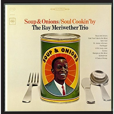 Roy Meriwether SOUP & ONIONS / SOUL COOKIN' BY CD