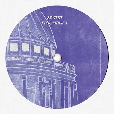 Scntst THRU INFINITY Vinyl Record