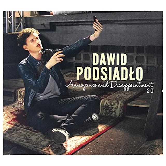 Dawid Podsiadlo ANNOYANCE & DISAPPOINTMENT 2.0 CD