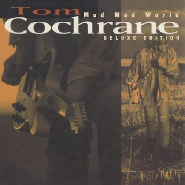 Tom Cochrane MAD MAD WORLD CD