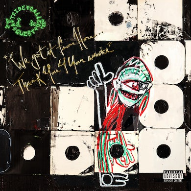 A Tribe Called Quest  WE GOT IT FROM HERE: THANK YOU 4 YOUR SERVICE CD