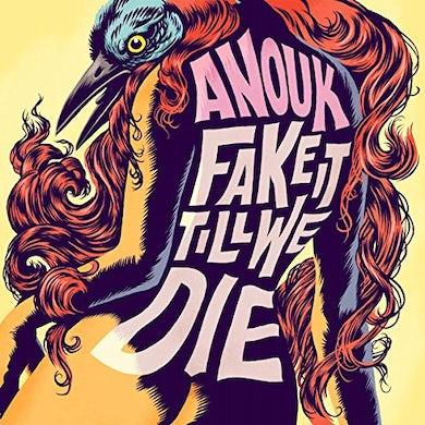 Anouk FAKE IT TILL WE DIE Vinyl Record