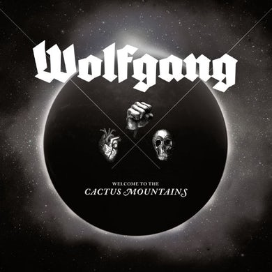 Wolfgang WELCOME TO THE CACTUS MOUNTAINS Vinyl Record