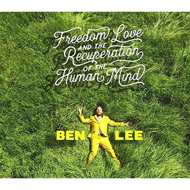 Ben Lee FREEDOM LOVE & THE RECUPERATION OF THE HUMAN MIND CD