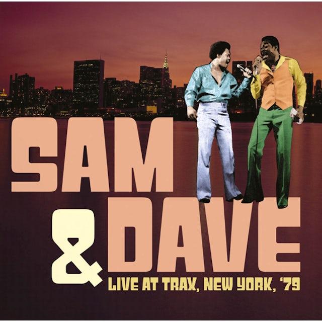 Sam & Dave LIVE AT TRAX, NEW YORK, '79 CD