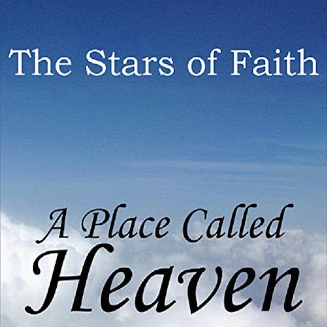 Stars Of Faith PLACE CALLED HEAVEN CD